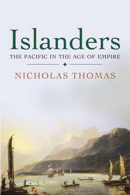 Islanders: The Pacific in the Age of Empire (BOK)