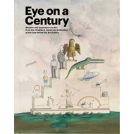 Eye on a Century: Modern and Contemporary Art from the Charles B. Benenson Collection at the Yale Un (BOK)