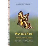 Mariposa Road: The First Butterfly Big Year (BOK)