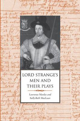 Lord Strange's Men and Their Plays (BOK)