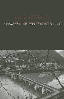 Genocide on the Drina River (BOK)