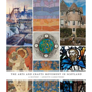 Arts and Crafts Movement in Scotland (BOK)