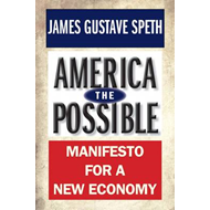 America the Possible: Manifesto for a New Economy (BOK)