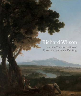 Richard Wilson and the Transformation of European Landscape (BOK)