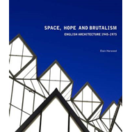 Space, Hope and Brutalism (BOK)