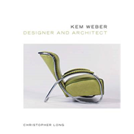 Kem Weber, Designer and Architect (BOK)