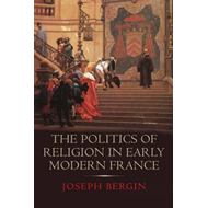 Politics of Religion in Early Modern France (BOK)