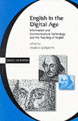 English in the Digital Age: Information and Communications Technology (ICT) and the Teaching of Engl (BOK)