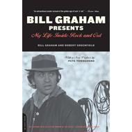Bill Graham Presents: My Life Inside Rock and Out (BOK)