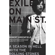 "Exile on Main Street: A Season in Hell with the ""Rolling Stones"" (BOK)"