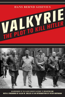 Valkyrie: An Insider's Account of the Plot to Kill Hitler (BOK)