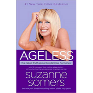 Ageless: The Naked Truth About Bioidentical Hormones (BOK)