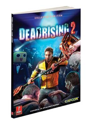 Dead Rising 2: Prima's Official Game Guide (BOK)