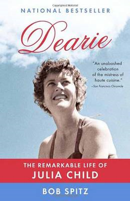 Dearie: The Remarkable Life of Julia Child (BOK)