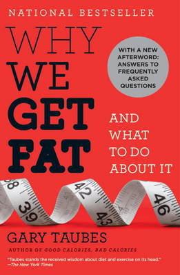 Why We Get Fat (BOK)