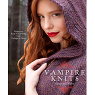 Vampire Knits: Projects to Keep You Knitting from Twilight to Dawn (BOK)