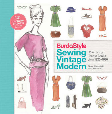 Burdastyle Sewing Vintage Modern: Mastering Iconic Looks from 1920-1980 (BOK)
