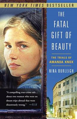 Fatal Gift of Beauty: the Trials of Amanda Knox (BOK)