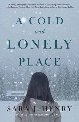 A Cold and Lonely Place: A Novel (BOK)