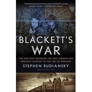 Blackett's War: The Men Who Defeated the Nazi U-Boats and Brought Science to the Art of Warfare (BOK)