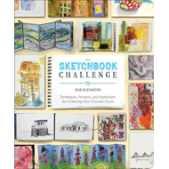 The Sketchbook Challenge: Techniques, Prompts, and Inspiration for Achieving Your Creative Goals (BOK)
