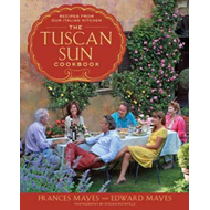 The Tuscan Sun Cookbook: Recipes from Our Italian Kitchen (BOK)