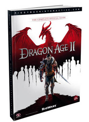Dragon Age II: the Complete Official Guide (BOK)