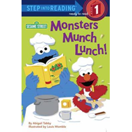 Monsters Munch Lunch!: Sesame Street (BOK)