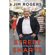 Street Smarts: Adventures on the Road and in the Markets (BOK)