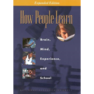 How People Learn: Brain, Mind, Experience and School: Expanded Edition (BOK)