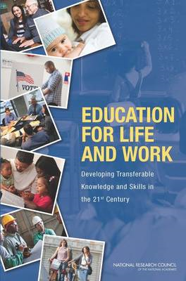 Education for Life and Work: Developing Transferable Knowledge and Skills in the 21st Century (BOK)