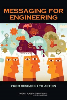 Messaging for Engineering: From Research to Action (BOK)