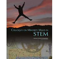 Colloquy on Minority Males in Science, Technology, Engineering, and Mathematics (BOK)