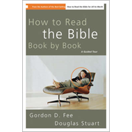 How to Read the Bible Book by Book: A Guided Tour (BOK)