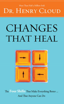 Changes That Heal: How to Understand the Past to Ensure a Healthier Future (BOK)