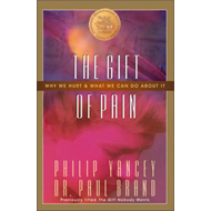 The Gift of Pain: Why We Hurt and What We Can Do about it (BOK)