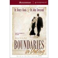 Boundaries in Dating: Making Dating Work: Participant's Guide (BOK)