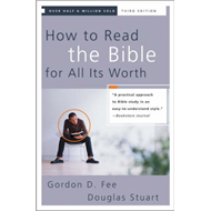 How to Read the Bible for All Its Worth (BOK)