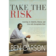 Take the Risk: Learning to Identify, Choose, and Live with Acceptable Risk (BOK)