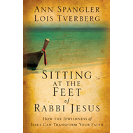 Sitting at the Feet of Rabbi Jesus: How the Jewishness of Jesus Can Transform Your Faith (BOK)