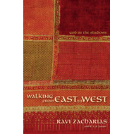 Walking from East to West: God in the Shadows (BOK)
