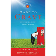 Made to Crave for Young Women: Satisfying Your Deepest Desires with God (BOK)