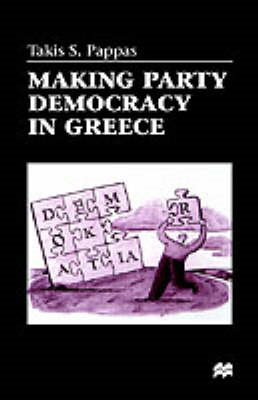 Making Party Democracy in Greece (BOK)