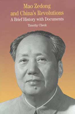 Mao Zedong and China's Revolution (BOK)