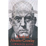 Do What Thou Wilt: A Life of Aleister Crowley (BOK)