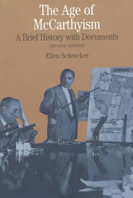 """""""The age of McCarthyism"""" by Ellen Schrecker Essay Sample"""