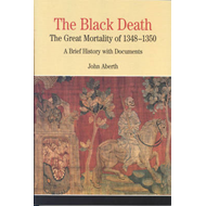 The Black Death: The great mortality of 1348-1350 - A Brief History with Documents (BOK)