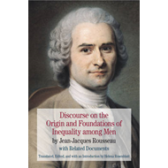 Discourse on the Origin and Foundations of Inequality Among Men: by Jean-Jacques Rousseau with Relat (BOK)