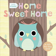 Little Friends: Home Sweet Home (BOK)