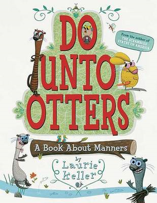 Do Unto Otters: A Book about Manners (BOK)